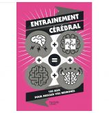 """Livre """"Entrainement cérébral, 150 jeux pour muscler vos neuronnes"""""""