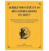 Auriez vous été un As des conjugaisons en 1893 ?