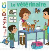Mes p'tits docs : Le vétérinaire
