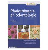 Phytothérapie en odontologie - Le livre 2ème édition