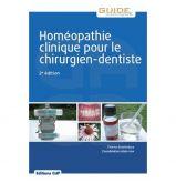 Homéopathie clinique pour le chirurgien-dentiste - Le livre 2ème édition